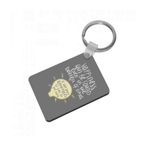Happiness Can Be Found In The Darkest of Times - Harry Potter Keyring - Fun Cases