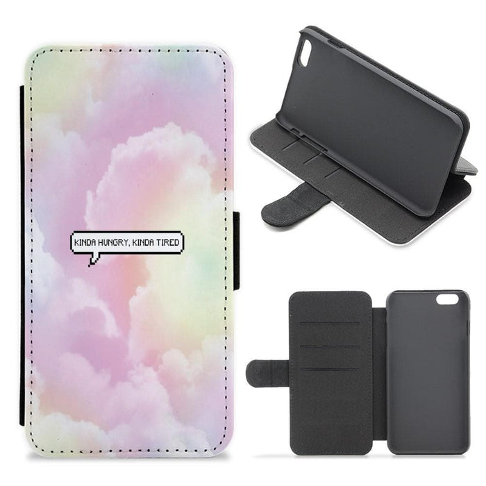 Kinda Hungry, Kinda Tired Flip / Wallet Phone Case - Fun Cases