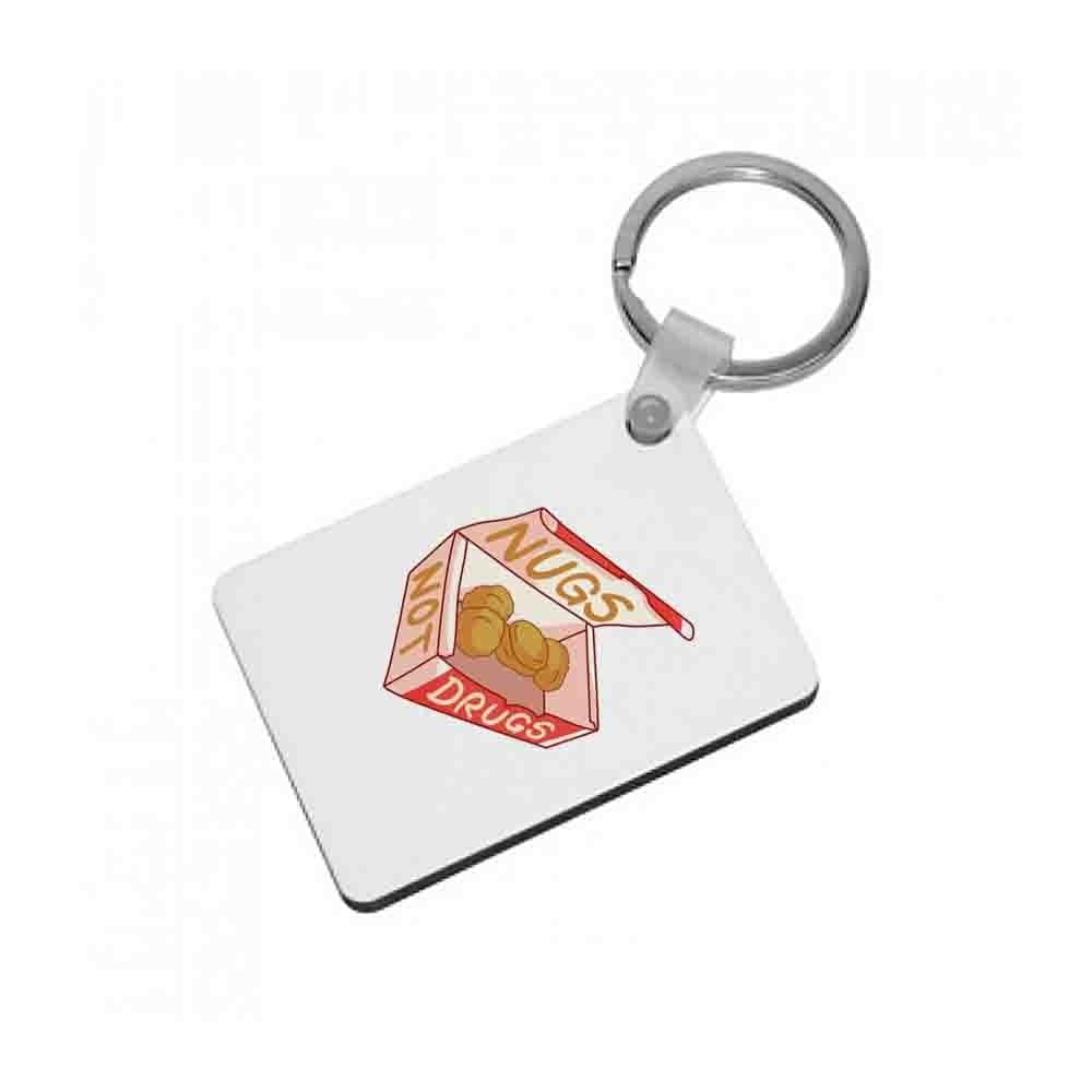Nugs not Drugs Tumblr Style Keyring - Fun Cases