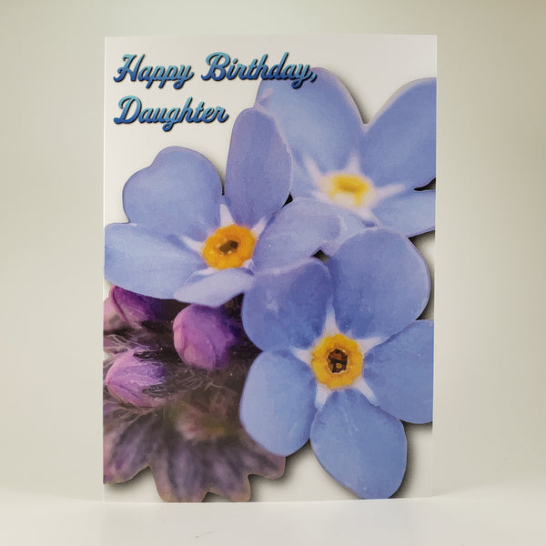 Forget Me Not Birthday Daughter  (from one parent or both parents)