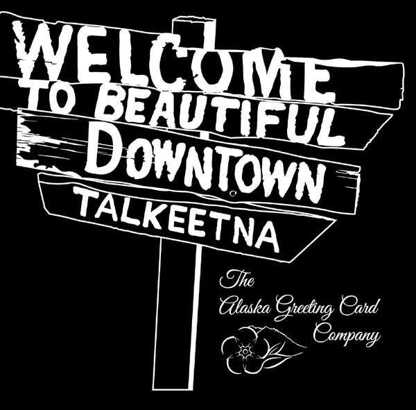 "4 x 4 Black and White ""Welcome to Talkeetna"" Sticker"