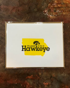 Great to be a Hawkeye Greeting Card