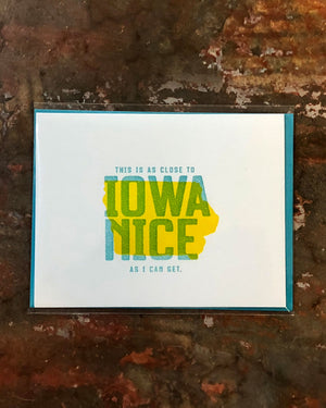 Iowa Nice Greeting Card