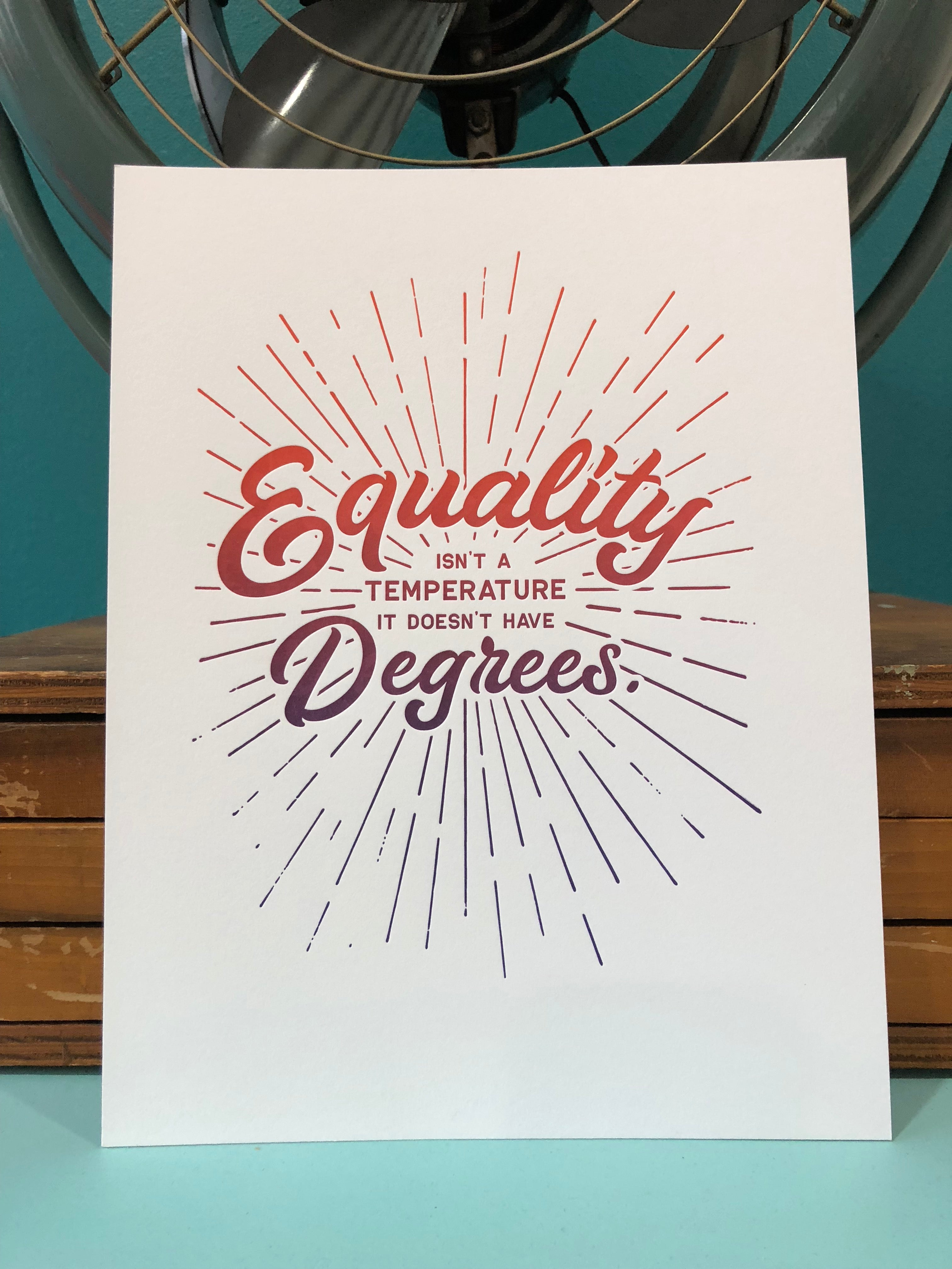 Equality Doesn't Have Degrees Print