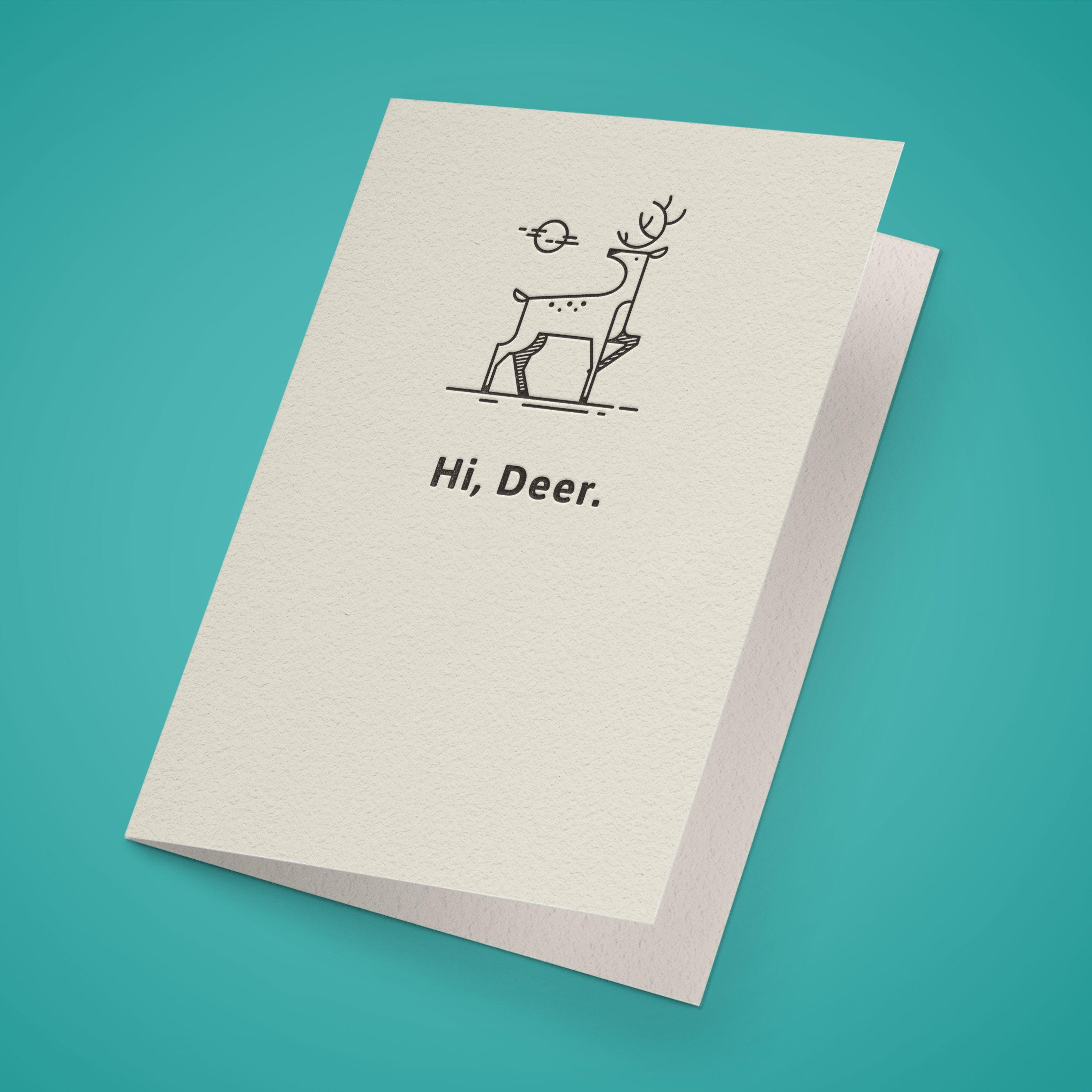 Hi Deer. Greeting Card