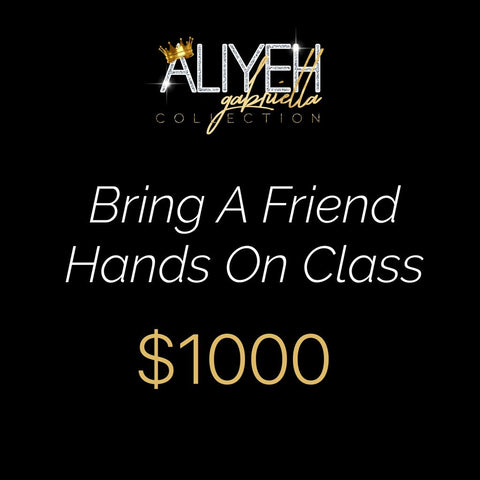 Bring a Friend Hands On Class