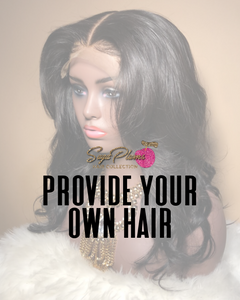 Provide Your Own Hair