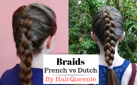 French Braid vs Dutch Braid