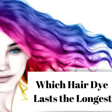Hair Dye Lasts the Longest