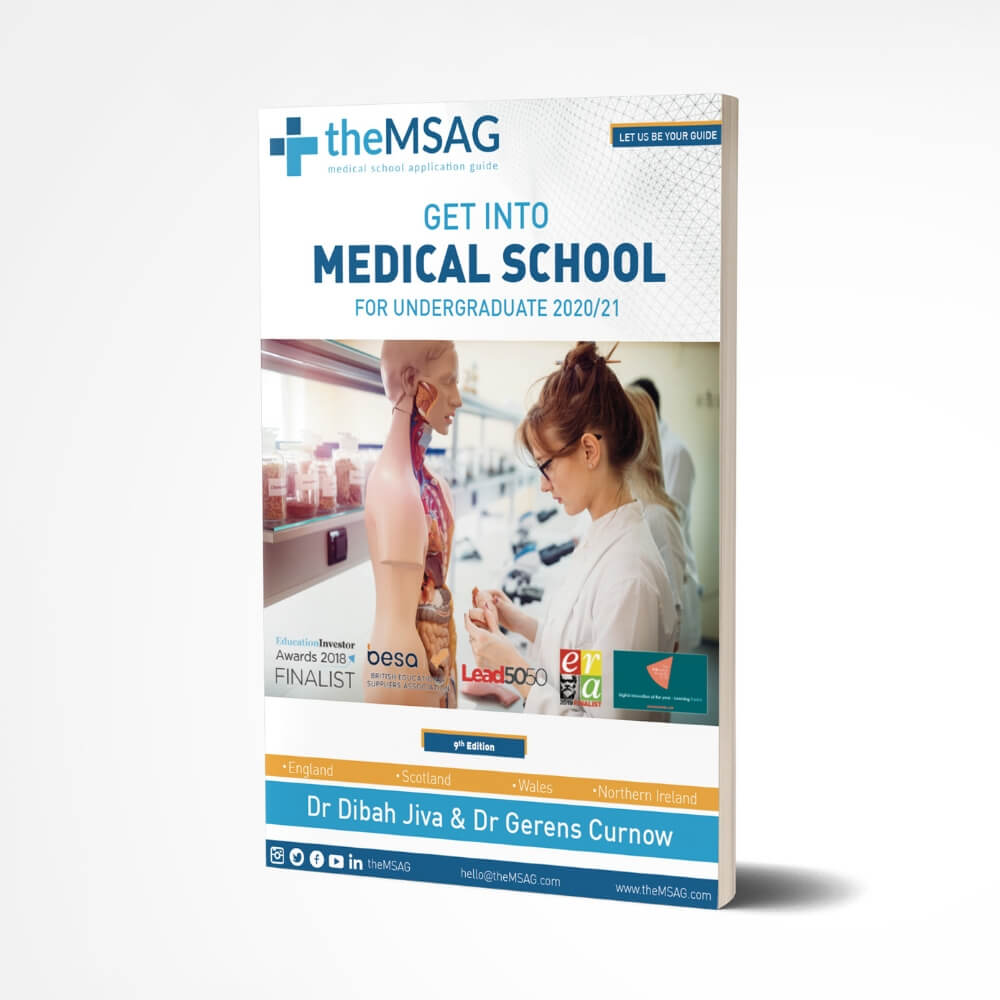 Get Into Medical School for Undergraduates UK 2020-21 - theMSAG
