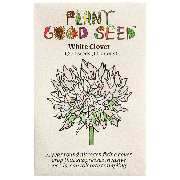 Plant Good Seed White Clover