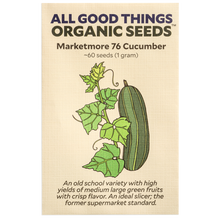 Load image into Gallery viewer, All Good Things Organic Seeds Marketmore 76 Cucumber