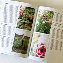 Load image into Gallery viewer, Cut Flower Garden Stunning Seasonal Blooms Book Erin Benzakein
