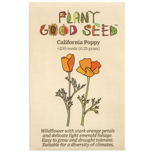 Load image into Gallery viewer, Plant Good Seed California Poppy