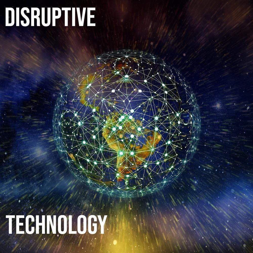 What is the most Disruptive Technology?