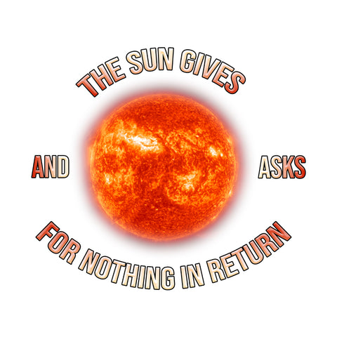 The Sun Gives