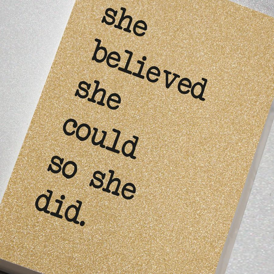 Counting Stars - She Believed She Could - A6 Notebook - HAYGEN