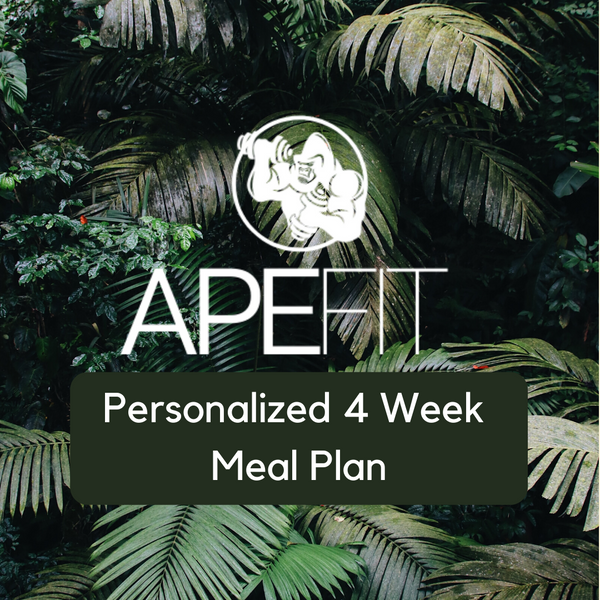 Ape Fit 4 Week Meal Plan