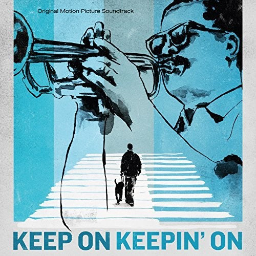 Keep On Keepin? On (Original Motion Picture Soundtrack)