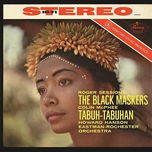 Sessions: The Black Maskers / McPhee: Tabuh-Tabuha