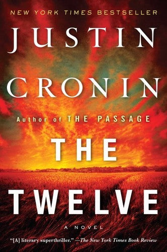 The Twelve: A Novel (The Passage Trilogy)