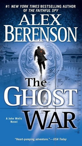The Ghost War (A John Wells Novel)