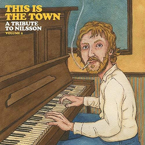This Is The Town: A Tribute To Nilsson 2 (Various Artists)