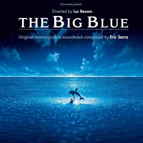 The Big Blue (Original Motion Picture Soundtrack)