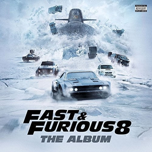 Fast & Furious 8 (The Fate of the Furious) (Original Soundtrack)