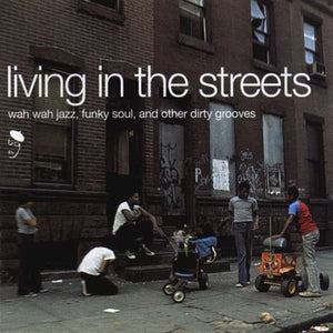 Living in Streets / Various