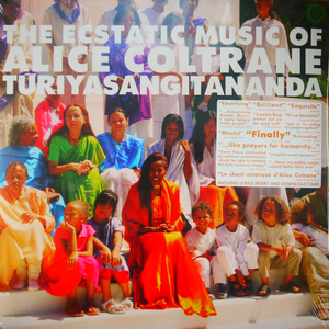 VJQC Score : 97% - Alice Coltrane Turiyasangitananda – The Ecstatic Music Of Alice Coltrane Turiyasangitananda