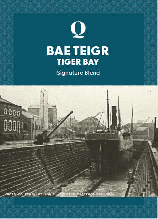 BAE TEIGR (Tiger Bay)  SIGNATURE BLEND