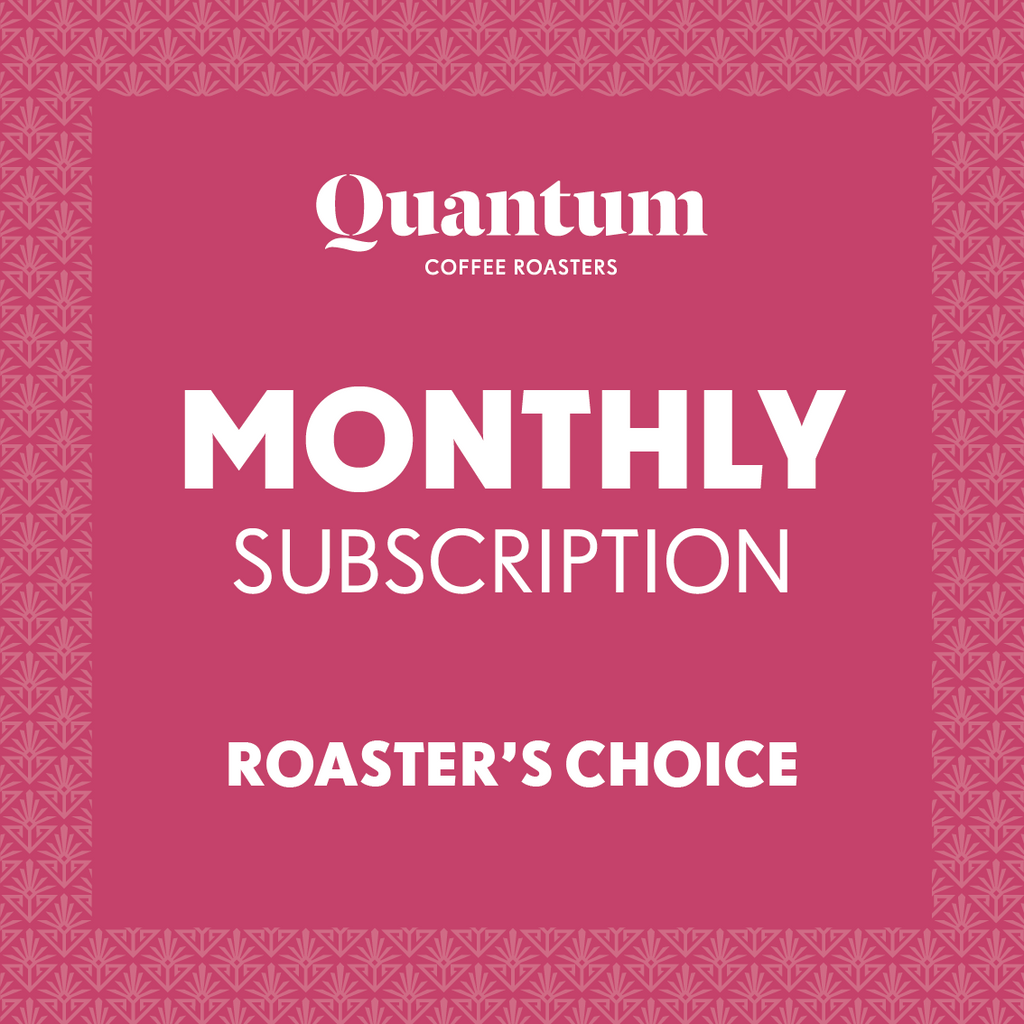 Roaster's Choice - Monthly Subscription