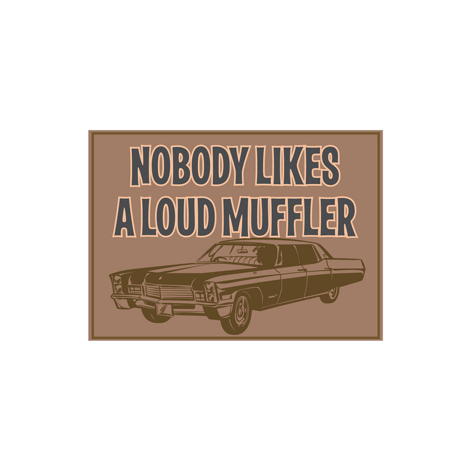 Loud Muffler Sign Wallpaper