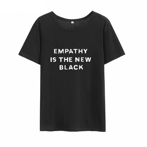 """EMPATHY IS THE NEW BLACK"" T-SHIRT (4 COLOURS) UNISEX"