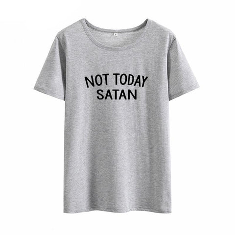 """NOT TODAY SATAN"" T-Shirt (4 Colours)"