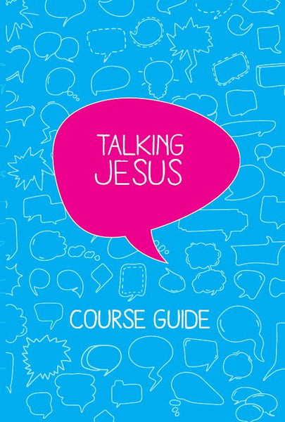 Talking Jesus - Course Booklet