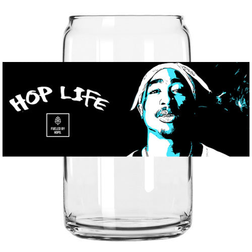 Hop Life - The 2Pac Tribute Glass