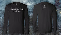 Stout Season Is Coming Shirt