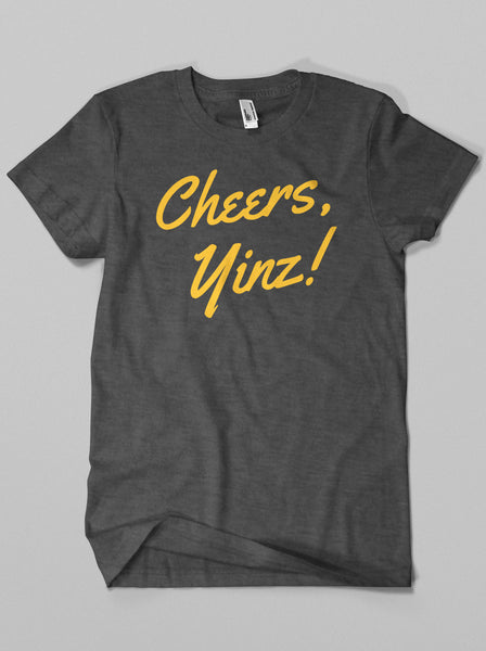 The Cheers, Yinz! Shirt
