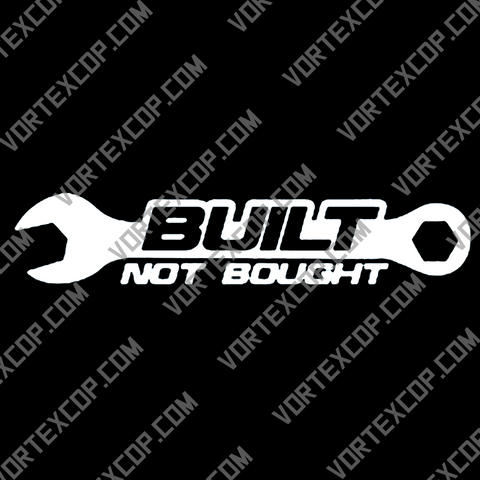 Autocollant pour Voiture en Vinyle - Built Not Bought