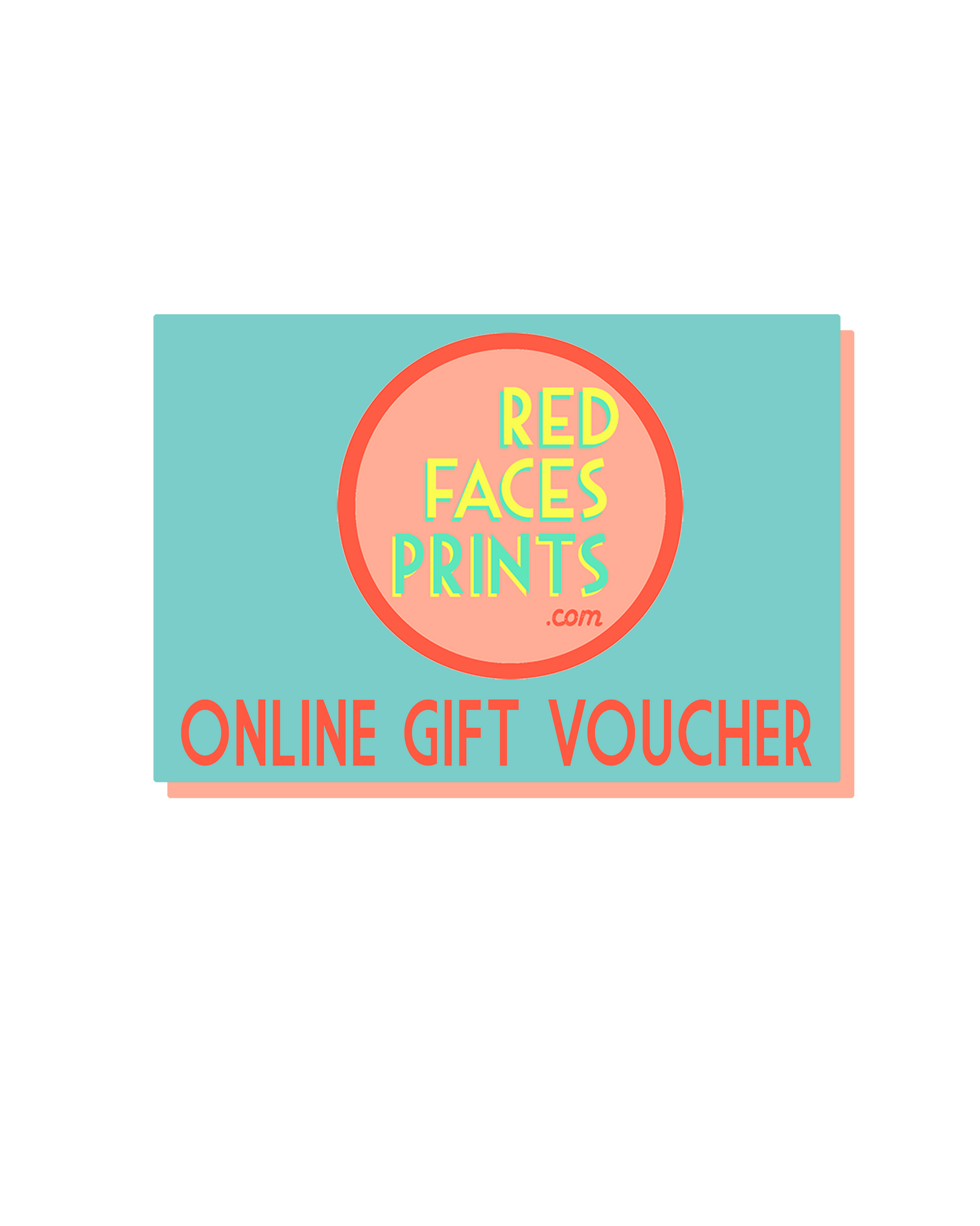 Red Faces Prints Voucher - Red Faces Prints