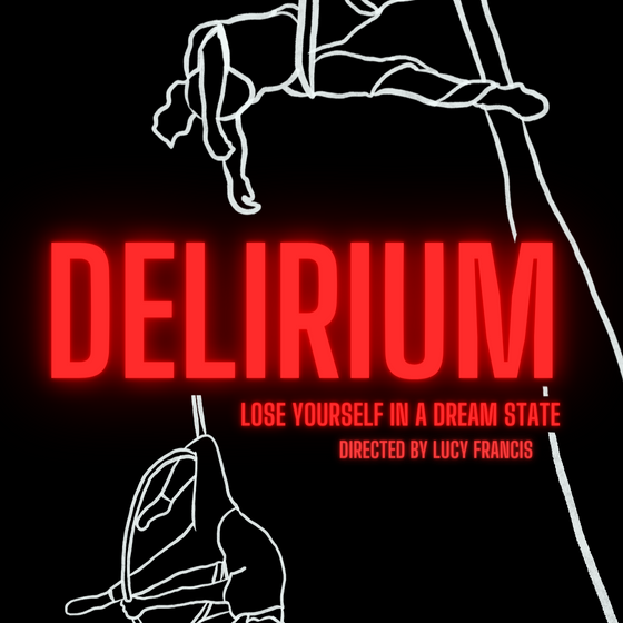 Delirium - Full Time Student Showcase