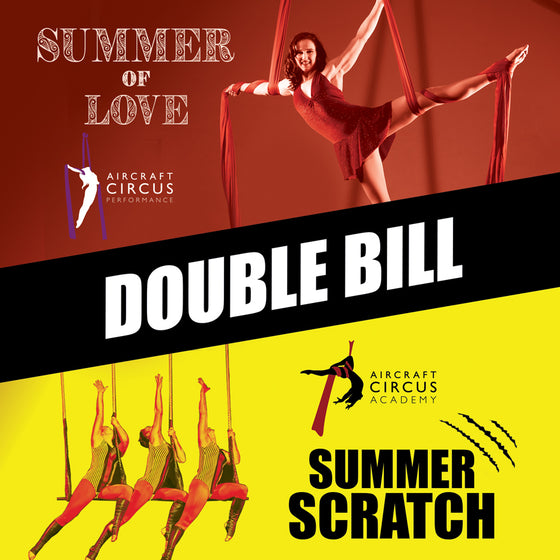 "Summer Circus Show Double Bill - ""Summer Scratch"" + ""Summer of Love"" - 12th & 13th July 2019"