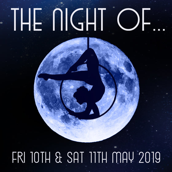 SHOW08 - Student Showcase - THE NIGHT OF - 10th & 11th May 2019
