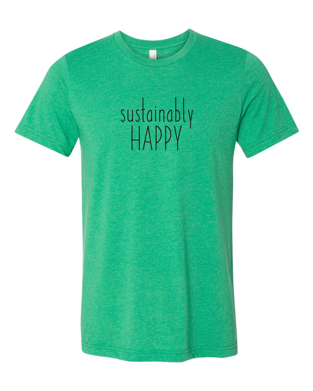 Sustainably Happy Mens T shirt