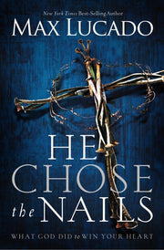 He Chose the Nails - Full Series - Digital Purchase