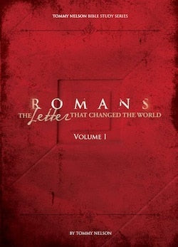 Tommy Nelson's Romans Vol. 1 Bible Study: The Letter That Changed the World (PDF Study Guide)