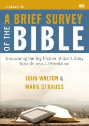 A Brief Survey of the Bible - Full Series - Digital Purchase