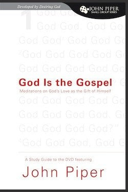 God is the Gospel - Digital Study Guide